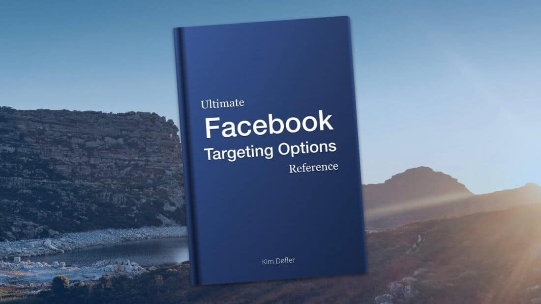 Ultimate Facebook Targeting Options Reference